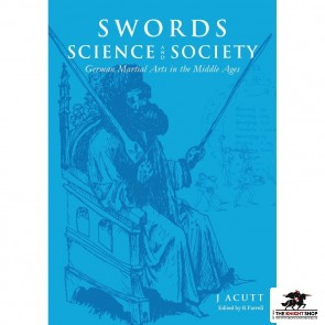 Swords, Science and Society